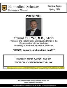 Seminar - Edward T.H. Yeh, MD @ Zoom
